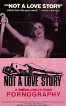 Not a Love Story: A Film About Pornography Erotik Film izle