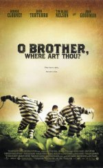 Nerdesin Be Birader ? – O Brother, Where Art Thou ? Türkçe Dublaj İzle