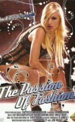 The Passion of Fashion Erotik Film izle