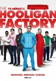 The Hooligan Factory (2014) Altyazılı İzle
