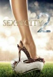 Sex And The City 2 izle