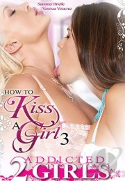 How To Kiss A Girl 3 +18 izle