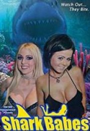 Shark Babes +18 film izle